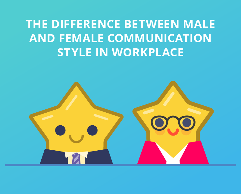 The differences between male and female communication style in workplace